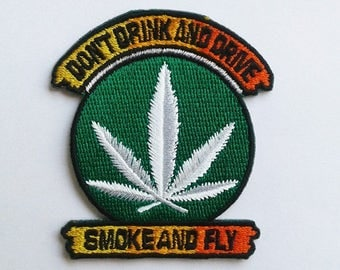 Embroidered The cannabis leaf smoke and fly Patch.