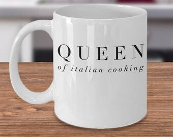 Funny Italian Mug - Italian Gift Ideas - Gifts For Italians - Inexpensive Italy Coffee Cup - Queen of Italian Cooking