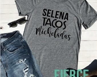 Selena Tacos Micheladas Adult Unisex Shirt, Selena Quintanilla, Latina Shirt, Hispanic Funny Shirt, Tacos and Micheladas