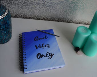 Good Vibes Only Notebook, Sketch book, Stationery