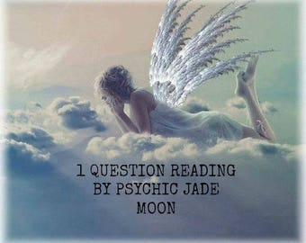 1 Question Psychic Reading By An Experienced Reliable Psychic
