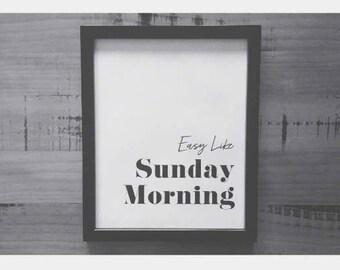 sunday morning || Easy Like Sunday Morning Graphic Design Print