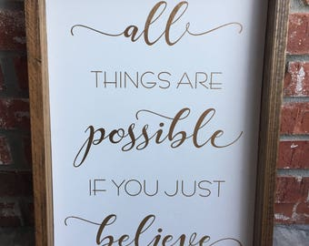 All Things Possible (wood sign)