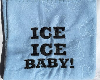 ICE ICE BABY! Embroidered baby blanket