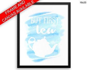 But First Tea Canvas Art But First Tea Printed But First Tea Kitchen Art But First Tea Kitchen Print But First Tea Framed Art But First Tea