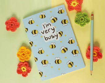 Busy Bee Notebook, I'm Very Busy, A5 Notebook, Bumble Bees Notepad, School Book, Spring Journal, Bee Pattern, Bee Gift, Save the Bees, Honey