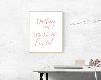 Darling Girl, You are SO Loved - Hand Lettered