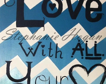 Love With All Your Heart Canvas