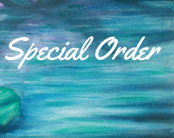 Special Order for Custom made items