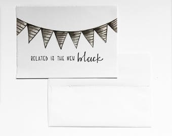 Belated is the New Black Birthday Card