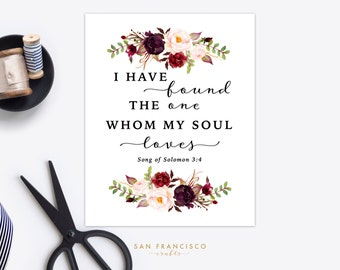 I have found the one whom my soul loves | 8x10 Digital | Song of Soloman 3:4 | Art | Print | Instant Download | HOLLY Collection | PDF file