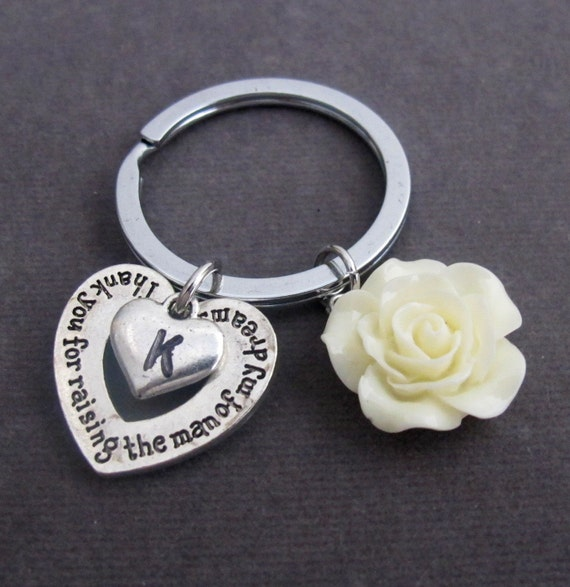 Thank You for raising the Man of my Dreams, Mother of Groom Wedding gift, Mother In Law Key Chain, Hand Stamped Keyring, Free Shipping USA
