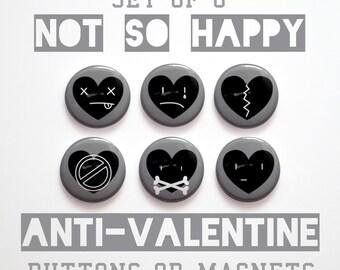 "Anti-Valentine's Day Gift- 6 Not So Happy Heart Anti-Valentine Buttons 1 inch or Anti-Valentine Magnets- 1"" Anti-Valentine Pins"