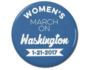 "Women's March on Washington 1.25"" or 2.25"" Pinback Pin Button, President, Anti Trump, not my president, Donald Trump, Nasty Woman"
