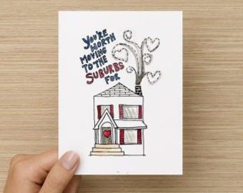 You're Worth Moving to the Suburbs For Recycled Paper Folded Greeting Card