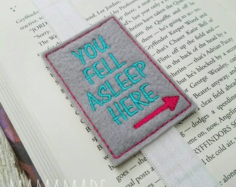 You Fell Asleep Here - Bookmark, Planner Band, Planner Accessory