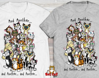 AND ANOTHER Cat T-shirt. Lots of Cats. Cat Rescue TShirt.  Animal Shelter TShirt. Crazy Cat Lady Tshirt. Cat Clothing. Cat Tshirt.