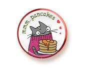 Mmm pancakes - round magnet