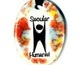 Secular Humanist  Ceramic Necklace in Multicolor