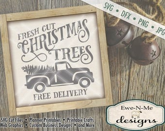 Christmas Tree SVG - Old Truck SVG - truck with christmas tree svg  - Commercial Use SVG - Fresh Cut Christmas Trees -  svg, dfx, png, jpg