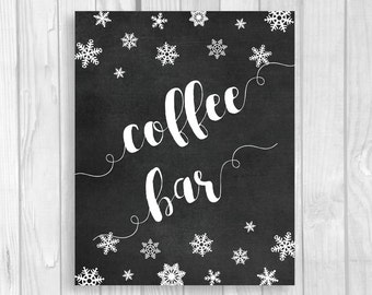 Coffee Bar 5x7, 8x10 Printable Chalkboard Sign - Snowflakes - Winter Wedding or Bridal Shower - Instant Download