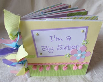 Mini Scrapbook Album -- I'M A BIG SISTER -- premade PaPeR BaG book ~ let big sister know how much she is loved ~