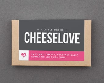 "Funny Anniversary Gifts for Girlfriend, Boyfriend, Husband, Wife, Him, Her, Man, Woman. Dating, Anniversary Love Coupons. ""Cheesy"" (L2LCH)"