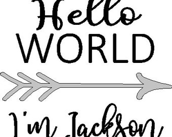 Personalized Hello World with arrow and childs name New Baby bodysuit Iron on decals do it yourself with Free Shipping to the USA