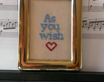 As You Wish - Princess Bride cross stitch