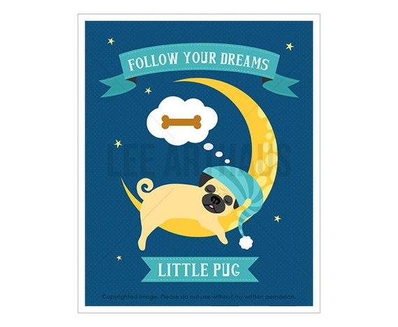 61D Pug Print - Follow Your Dreams Little Pug - Pug Sleeping on Moon Wall Art - Pug Art - Dog Print - Dog Wall Art - Inspirational Quote
