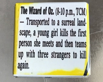 The Wizard of OZ ...Custom made 1.5 x 1.5  magnet