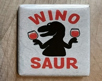 Wino Saur... glass magnet
