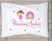 Personalized princess pillowcase - cute princess pillow for your little princess PIL-033