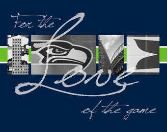 "Seattle Seahawks ""For the Love of the Game"" Photographic Print"