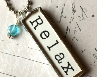 Relax Necklace, Word Pendant, Inspirational Jewelry