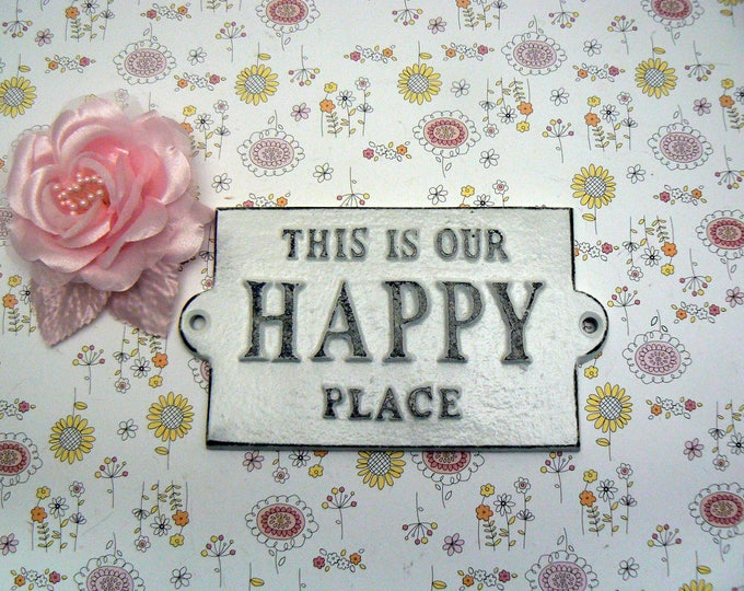 This Is Our Happy Place White Cast Iron Welcome Greeting Sign Camper Cottage Beach Mantel Entryway Door Plaque Shabby Elegance House Gift