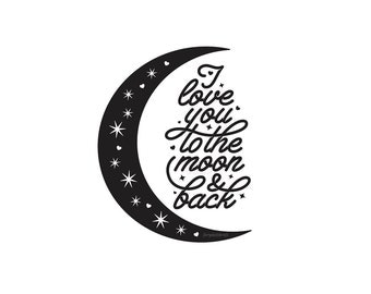 Nursery Wall Decal, I love you quote, moon and back, vinyl wall lettering, new mom gift, crescent moon decal, star wall decals, nursery art