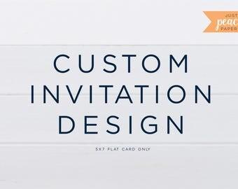 CUSTOM Invitation design 5X7 card only | printable | custom design | any occasion