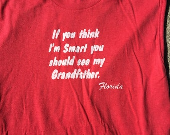 The Vintage Red Super Soft 50/50 You Should See My Grandfather Florida Tank