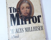 The Mirror by Marlys Millhiser, Vintage Book, A Novel, Vintage 1978, Book Club Edition, Mystery Book, Hardcover Book, Dustcover, Reading