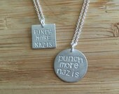 "Stamped ""Punch more nazis"" sterling silver necklace -- handmade politics democrat feminist 2016  Obama anti-trump"