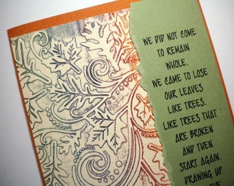 WHY WE CAME ~ Inspirational handmade greeting card, quote by Robert Bly