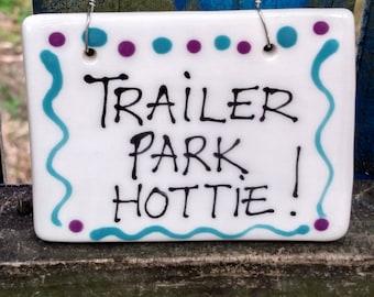 Trailer park hottie!