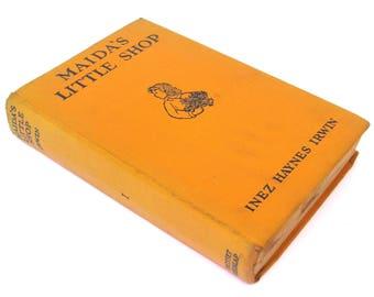 maida's little shop  ...   inez haynes irwin  ...   vintage book