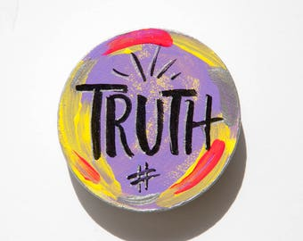 Truth Word Magnet, Speak Truth, Handlettered Truth, Small Gift for Friend, Word Signs, Small Art, Meaningful Gift, Inspirational Word