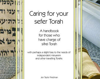 Caring for your sefer Torah