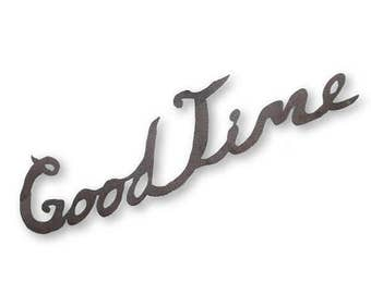 Good Time Metal Sign Wall Art Sign