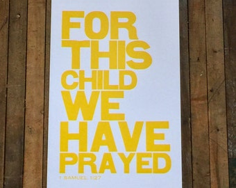 Religious Baby Nursery Art Print, For this Child We have Prayed, Yellow Letterpress Poster, Children's Wall Art
