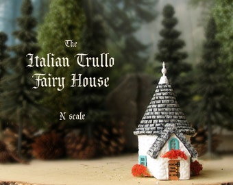 The Miniature Fairy Trullo House - N Scale Alberobello Traditional Cottage - Traditional Italian Medieval House - Miniature Fairy House