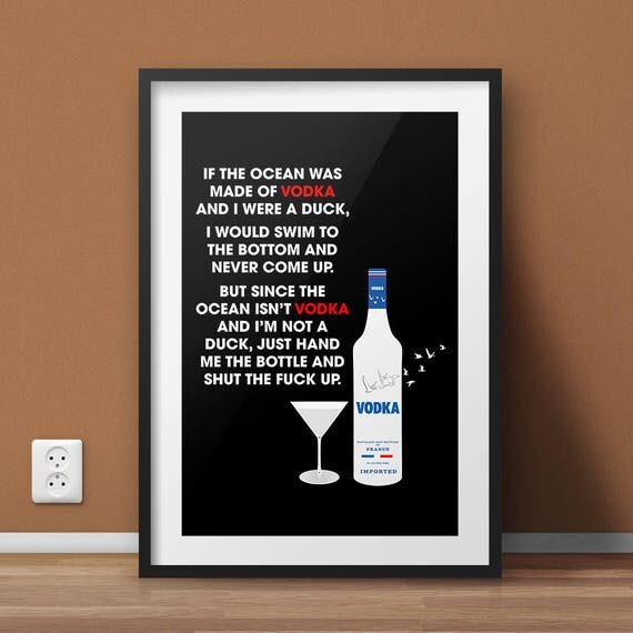 Alcohol Wall Art Print, Funny Wall Art, Funny Quotes, Vodka poster, Bar Print, Bar Poster